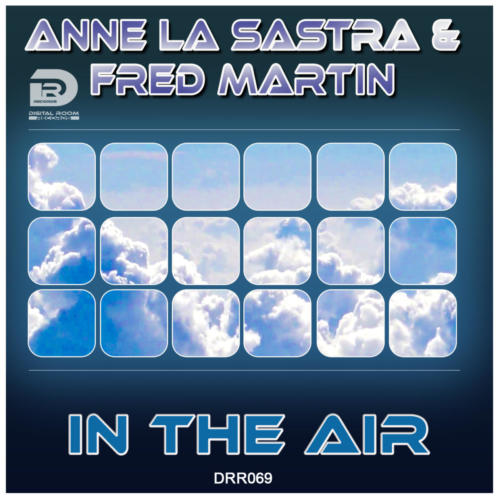 Anne La Sastra & Fred Martin - In the Air