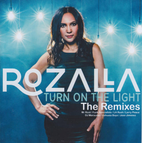 Rozalla - Turn on the Lights