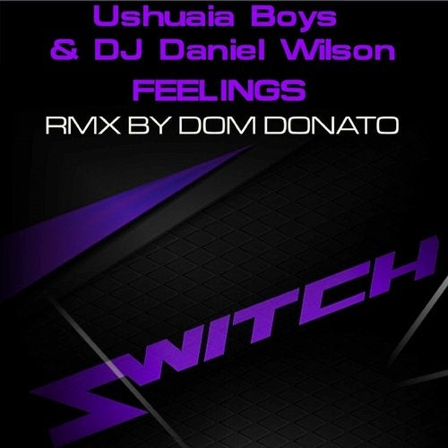 Ushuaia Boys & DJ Daniel Wilson - Feelings